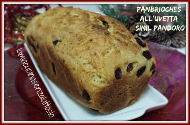 panettone panbrioches all'uvetta