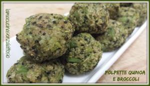 polpette quinoa e broccoli senza uova