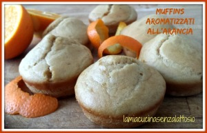 muffins yogurt arancia senza uova lattosio